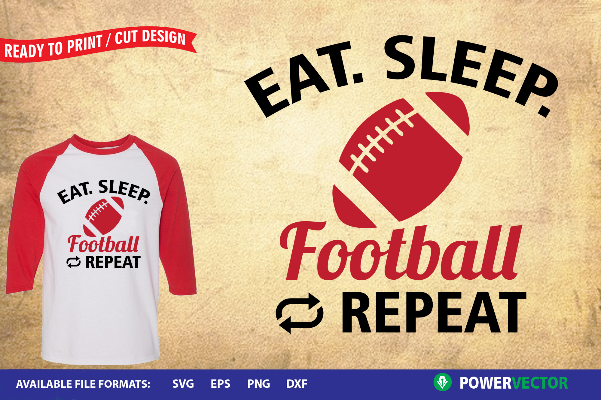 Download Free Eat Sleep Football Print Cut Files Graphic By Powervector for Cricut Explore, Silhouette and other cutting machines.
