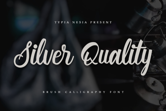Print on Demand: Silver Quality Script & Handwritten Font By Typia Nesia