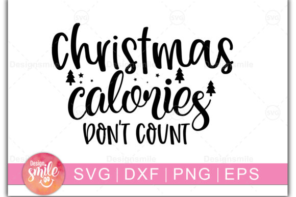 Print on Demand: Christmas Calories Don't Count Graphic Crafts By Designdealy.com