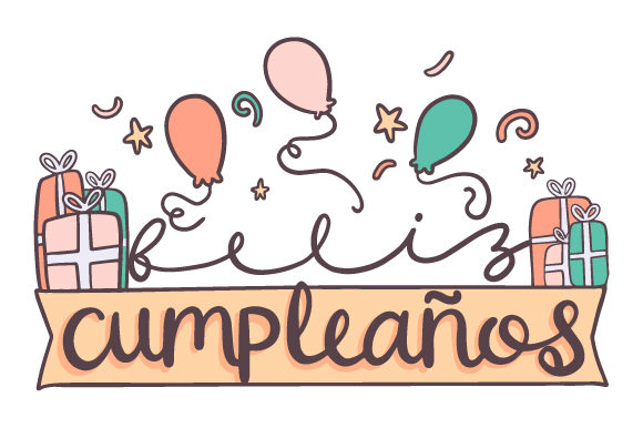 Download Free Cumpleanos Svg Cut File By Creative Fabrica Crafts Creative for Cricut Explore, Silhouette and other cutting machines.
