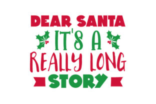 Dear Santa, It's a Really Long Story Craft Design Por Creative Fabrica Crafts