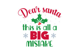 Dear Santa, This is All a Big Mistake Craft Design By Creative Fabrica Crafts
