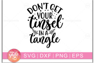 Download Free Don T Get Your Tinsel In A Tangle Graphic By Designdealy Com Creative Fabrica for Cricut Explore, Silhouette and other cutting machines.