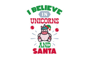 I Believe in Unicorns and Santa Craft Design By Creative Fabrica Crafts