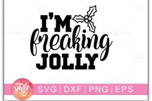 Print on Demand: I,m Freeking Jolly Graphic Crafts By Designdealy