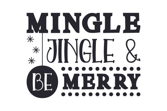 Mingle, Jingle & Be Merry Craft Design By Creative Fabrica Crafts Image 2