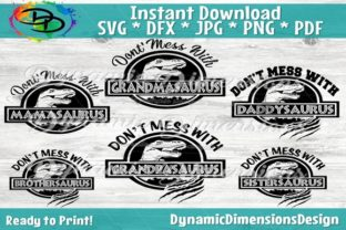 Print on Demand: MAMASAURUS, YOU'LL GET JURASSKICKED, DAD SVG, MOM LIFE SVG, BROTHER SHIRT, SISTER, GRANDMA QUOTE SVG, DINOSAUR SVG, DXF, PNG Graphic Crafts By dynamicdimensions
