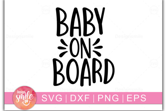 Download Free Baby On Board Graphic By Designdealy Com Creative Fabrica for Cricut Explore, Silhouette and other cutting machines.