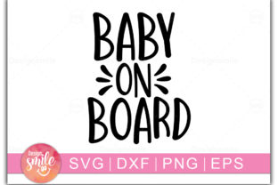 Print on Demand: Baby on Board Graphic Crafts By Designdealy