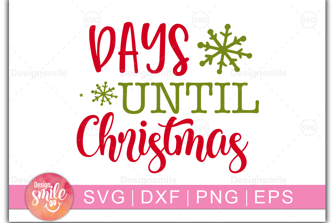 Download Free Days Until Christmas Graphic By Designdealy Com Creative Fabrica for Cricut Explore, Silhouette and other cutting machines.