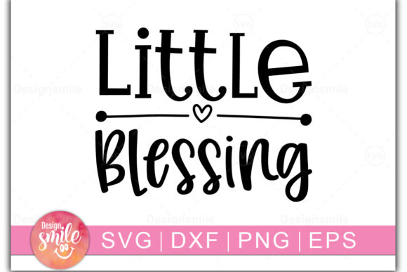 Print on Demand: Little Blessing Graphic Crafts By Designdealy.com