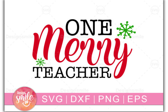 Print on Demand: One Merry Teacher Gráfico Crafts Por DesignSmile