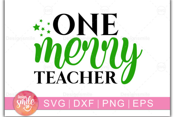 Print on Demand: One Merry Teacher Graphic Crafts By DesignSmile - Image 1