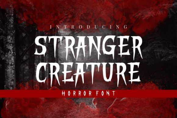 Print on Demand: Stranger Creature Display Font By putracetol