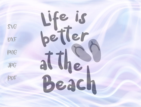 Life is Better at the Beach Summer Sign Graphic By Digitals by Hanna