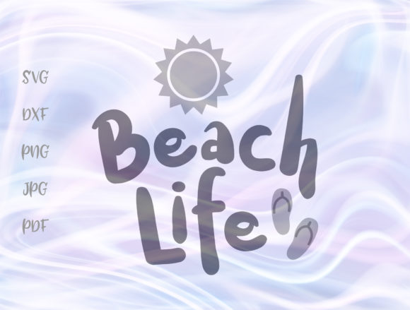 Beach Life Summer Sign Graphic By Digitals by Hanna