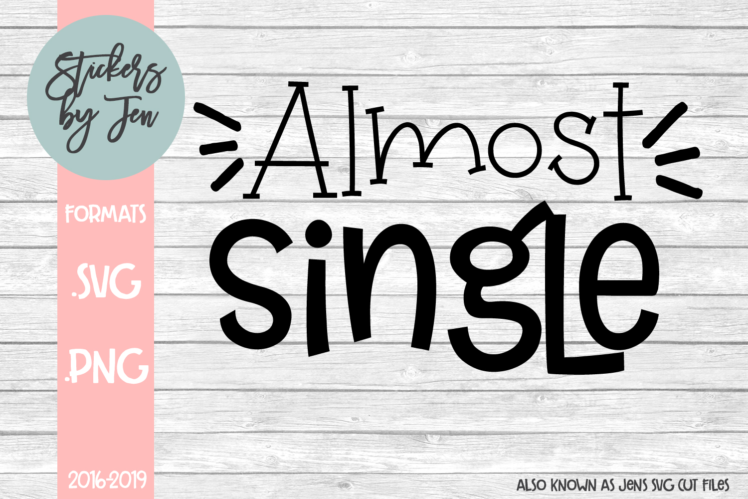Download Free Almost Single Graphic By Stickers By Jennifer Creative Fabrica for Cricut Explore, Silhouette and other cutting machines.