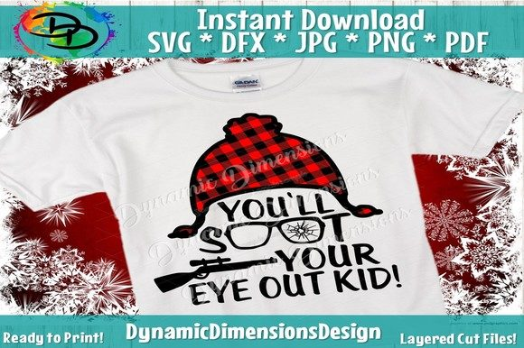 Print on Demand: You'll Shoot Your Eye out, Christmas Graphic Crafts By dynamicdimensions - Image 1