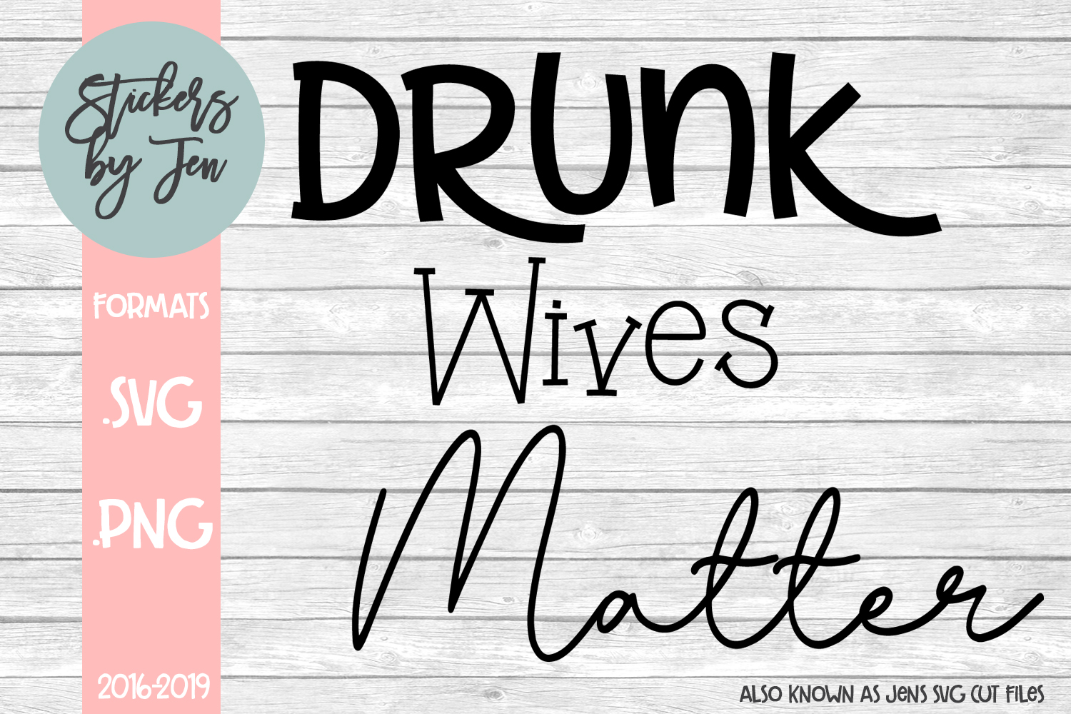 Download Free Drunk Wives Matter Svg Graphic By Stickers By Jennifer for Cricut Explore, Silhouette and other cutting machines.