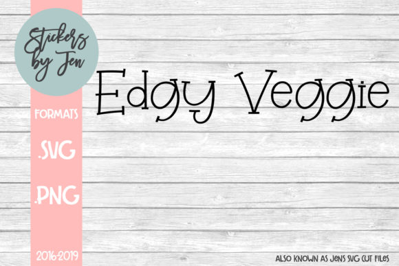 Download Free Edgy Veggie Graphic By Stickers By Jennifer Creative Fabrica for Cricut Explore, Silhouette and other cutting machines.