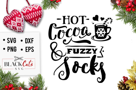 Download Free Hot Cocoa And Fuzzy Socks Svg Graphic By Blackcatsmedia for Cricut Explore, Silhouette and other cutting machines.