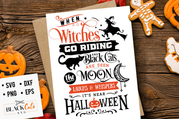 When Witches Go Riding SVG Graphic Crafts By BlackCatsMedia
