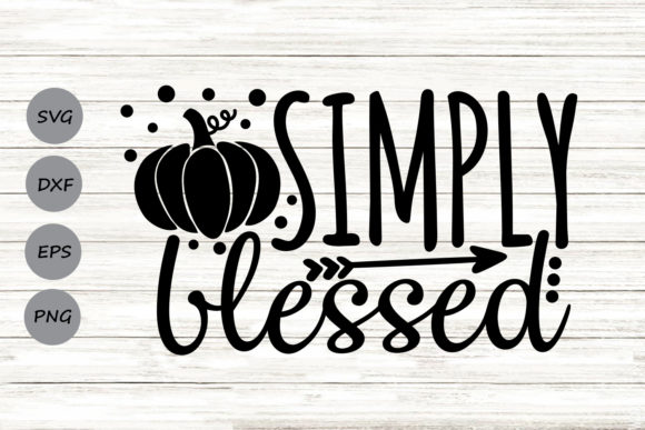 Download Free Simply Blessed Svg Graphic By Cosmosfineart Creative Fabrica for Cricut Explore, Silhouette and other cutting machines.