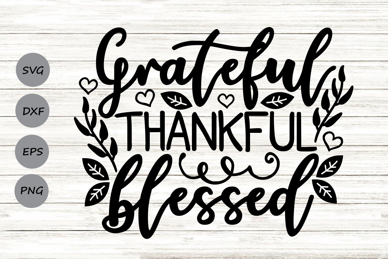 Download Free Grateful Thankful Blessed Svg Graphic By Cosmosfineart for Cricut Explore, Silhouette and other cutting machines.