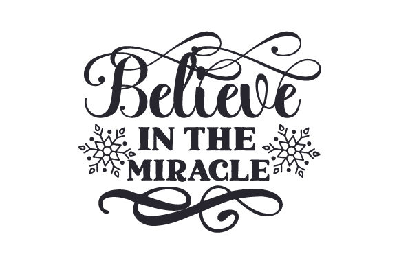 Believe in the Miracle Craft Design von Creative Fabrica Crafts