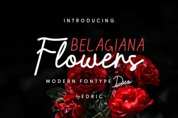 Print on Demand: Belagiana Flowers Duo Script & Handwritten Font By EdricStudio