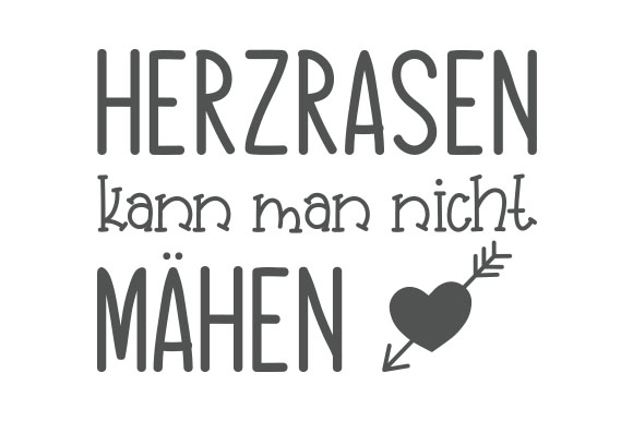Download Free Herzrasen Kann Man Nicht Mahen Svg Cut File By Creative Fabrica for Cricut Explore, Silhouette and other cutting machines.