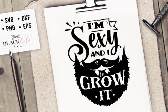 Download Free I M Sexy And I Grow It Svg Graphic By Blackcatsmedia Creative for Cricut Explore, Silhouette and other cutting machines.