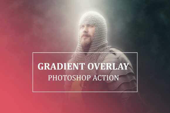 Gradient Overlay - Photoshop Action Graphic Actions & Presets By iTraitArt