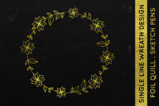 Print on Demand: Wreath Design - Foil Quill - Single Line Graphic Crafts By illuztrate