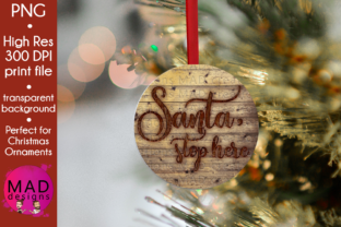 Download Free Santa Stop Here Wood Slice Ornament Graphic By Maddesigns718 for Cricut Explore, Silhouette and other cutting machines.