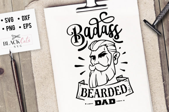 Download Free Badass Bearded Dad Svg Graphic By Blackcatsmedia Creative Fabrica for Cricut Explore, Silhouette and other cutting machines.