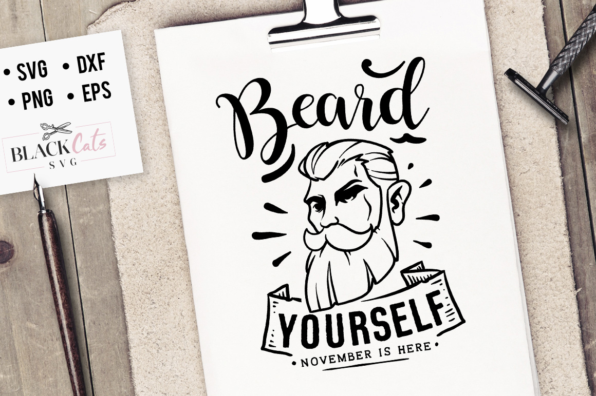 Download Free Beard Yourself Svg Graphic By Blackcatsmedia Creative Fabrica for Cricut Explore, Silhouette and other cutting machines.