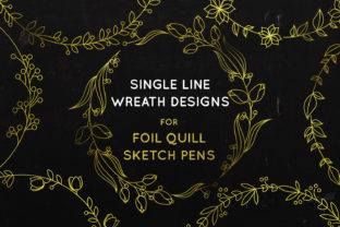 Print on Demand: Wreath Bundle- Foil Quill - Single Line Graphic Crafts By illuztrate