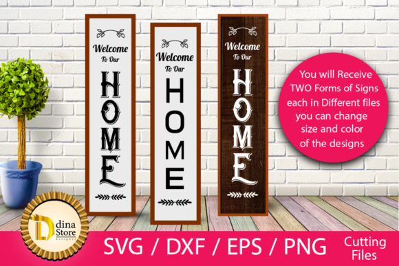 Download Free Vertical Signs Welcome To Our Home Graphic By Dina Store4art SVG Cut Files