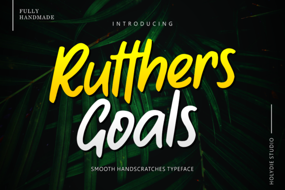 Rutthers Goals Display Font By Holydie Studio