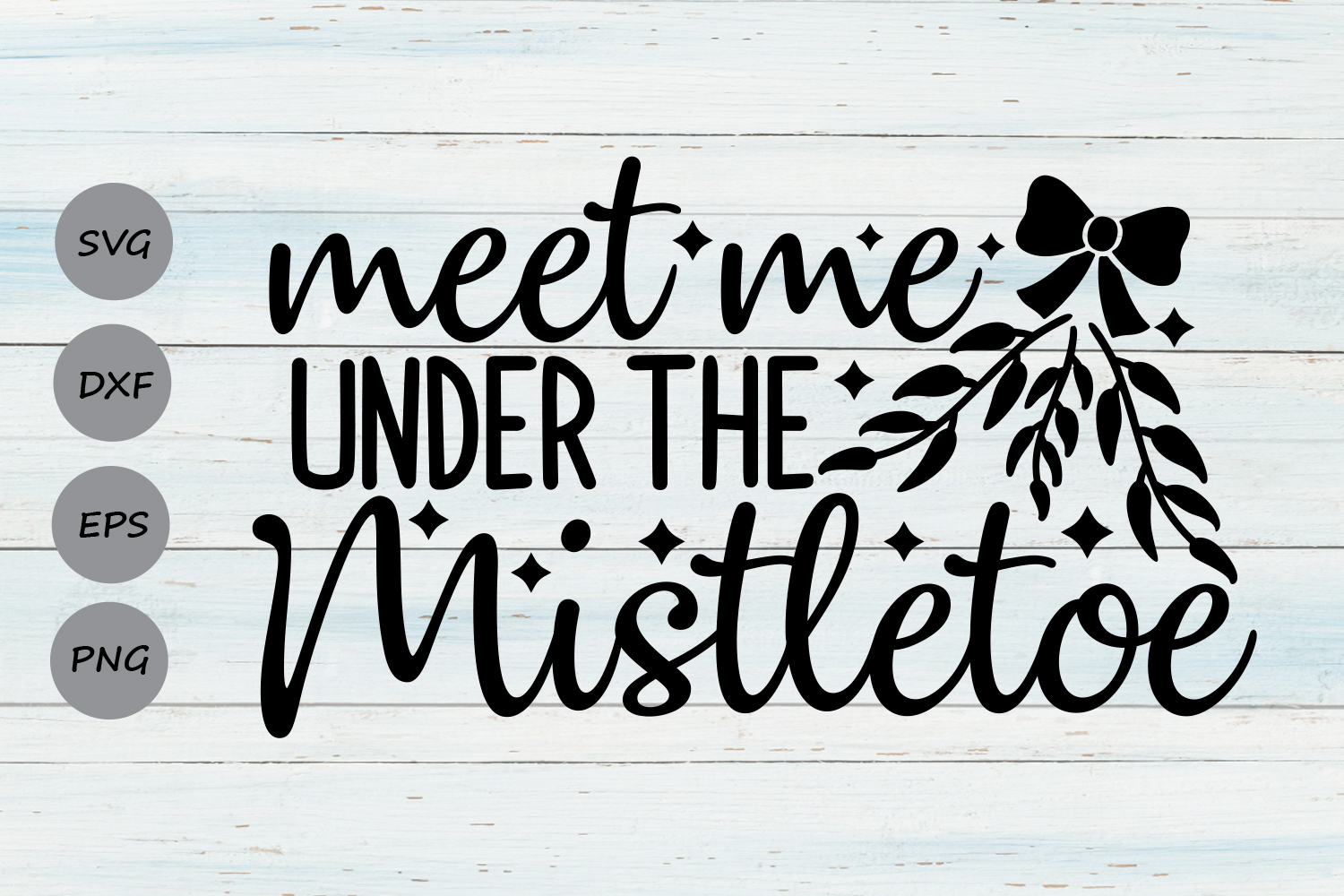 Download Free Meet Me Under The Mistletoe Svg Graphic By Cosmosfineart for Cricut Explore, Silhouette and other cutting machines.