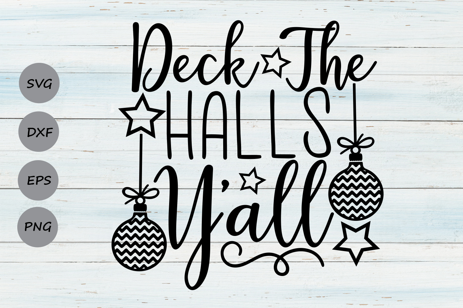 Download Free Deck The Halls Y All Svg Graphic By Cosmosfineart Creative for Cricut Explore, Silhouette and other cutting machines.