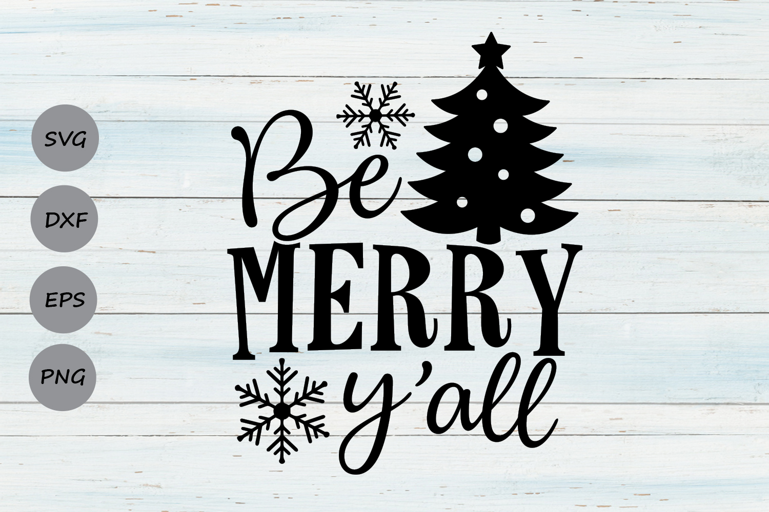 Download Free Be Merry Y All Svg Graphic By Cosmosfineart Creative Fabrica for Cricut Explore, Silhouette and other cutting machines.