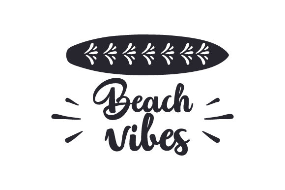 Beach Vibes Summer Craft Cut File By Creative Fabrica Crafts