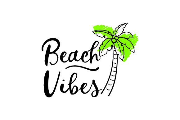 Beach Vibes - with Palm Tree Summer Craft Cut File By Creative Fabrica Crafts