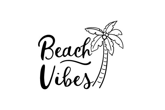 Download Free Beach Vibes With Palm Tree Svg Cut File By Creative Fabrica for Cricut Explore, Silhouette and other cutting machines.