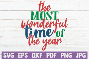 The Most Wonderful Time of the Year Graphic By MintyMarshmallows