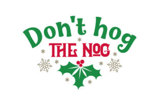 Don't Hog the Nog Craft Design By Creative Fabrica Crafts