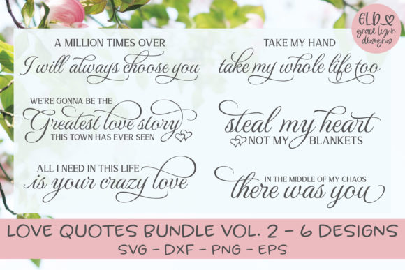Love Quotes Bundle Vol. 2 Graphic Crafts By GraceLynnDesigns