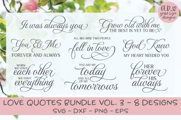 Love Quotes Bundle Vol. 3 Graphic Crafts By GraceLynnDesigns